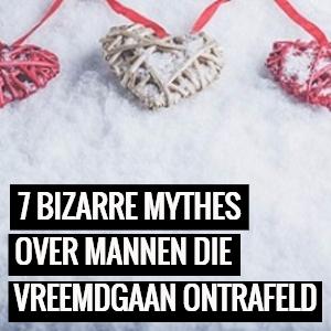 BIZARRE MYTHES MANNEN ONTRAFELD